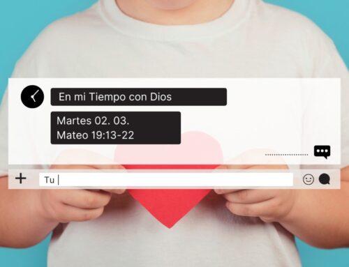 En mi tiempo con Dios de hoy. Mateo 19: 13- 22