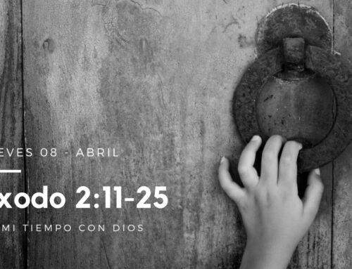 En mi tiempo con Dios de hoy. Éxodo 2: 11-25
