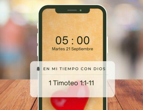 En mi tiempo con Dios de hoy. 1 Timoteo: 1: 1-11